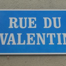 Le Valentin, la rue des amoureux?