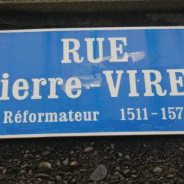 Pierre Viret, la rue du réformateur