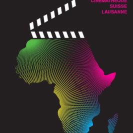 Lumières sur le Festival Cinémas d'Afrique