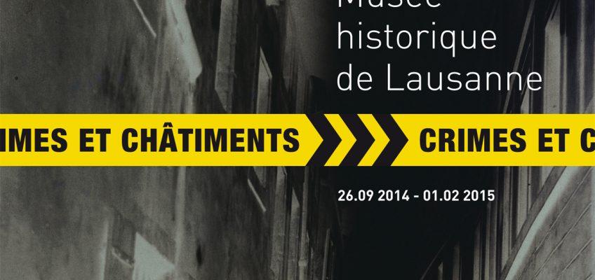 Lausanne, de crimes en châtiments