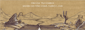 Cécile Vuillemin - Words on the Road