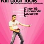 L'affiche de la toute première Kill de 2006 ! © Le Romandie Rock Club